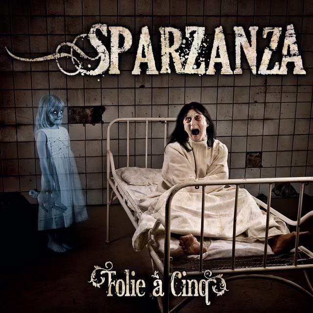 Sparzanza - Folie à Cinq