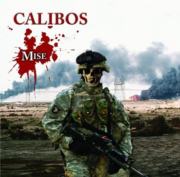 Calibos - Mise