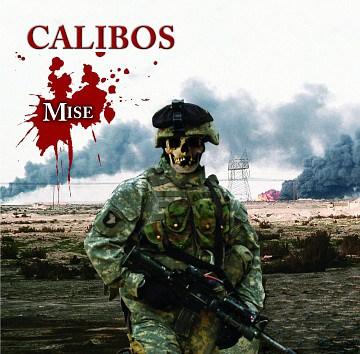Calibos - Mise