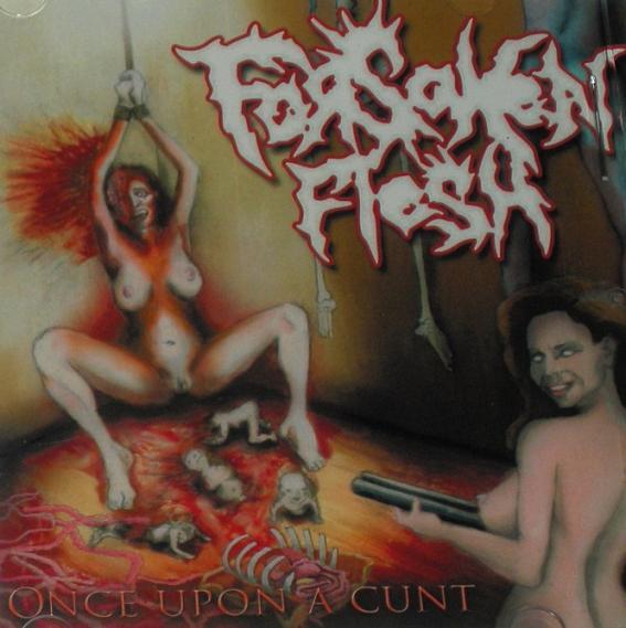 Forsaken Flesh - Once upon a Cunt
