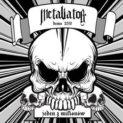 Metaliator - Jeden z milionów