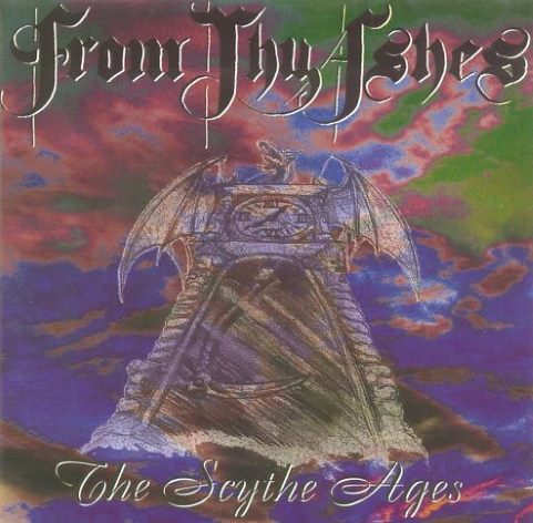 From Thy Ashes - The Scythe Ages