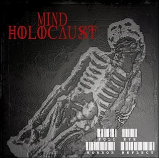 Mind Holocaust - Full Eye Horror Reflect