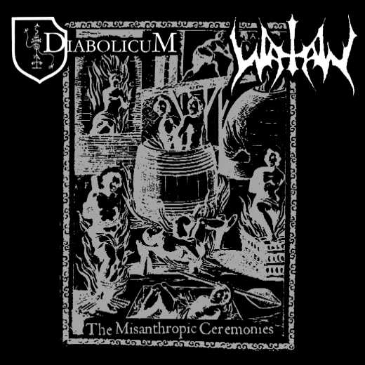 Watain / Diabolicum - The Misanthropic Ceremonies
