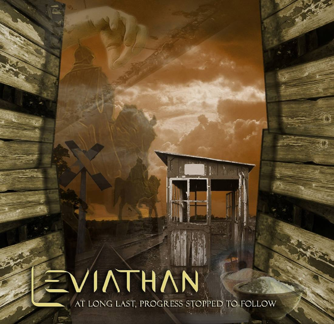 Leviathan - At Long Last, Progress Stopped to Follow