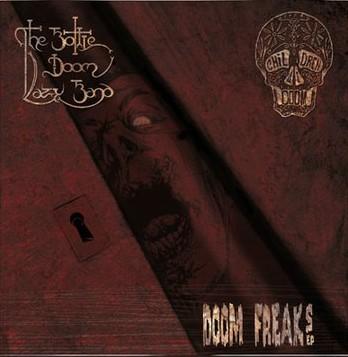 The Bottle Doom Lazy Band / Children of Doom - Doom Freaks