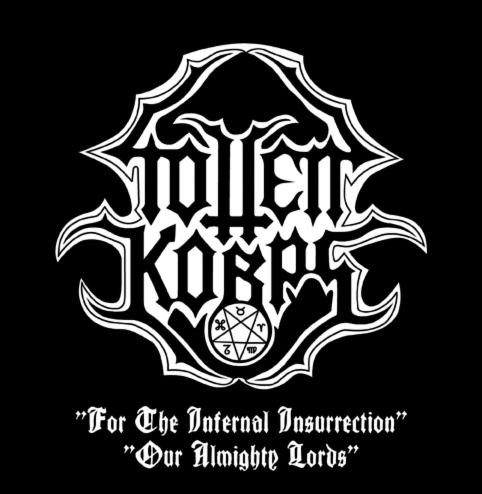 Totten Korps - For the Infernal Insurrection / Our Almighty Lords
