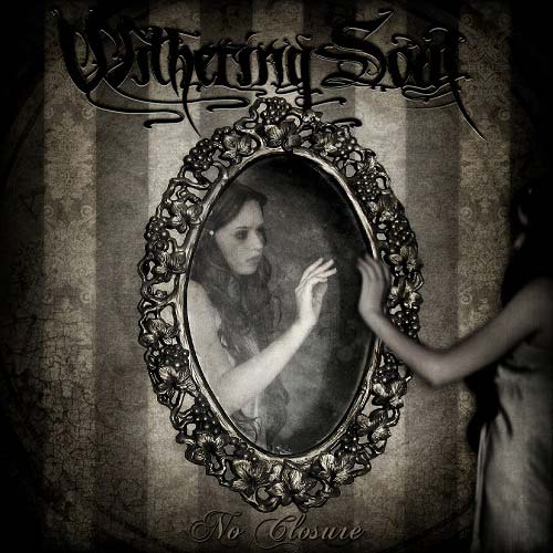 Withering Soul - No Closure