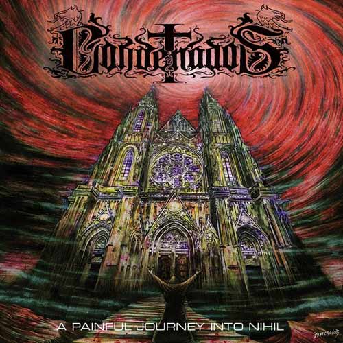 Condenados - A Painful Journey into Nihil