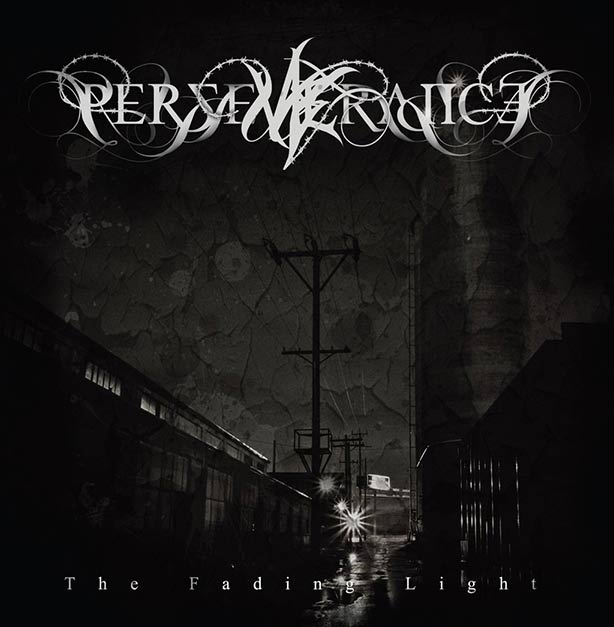 Perseverance - The Fading Light