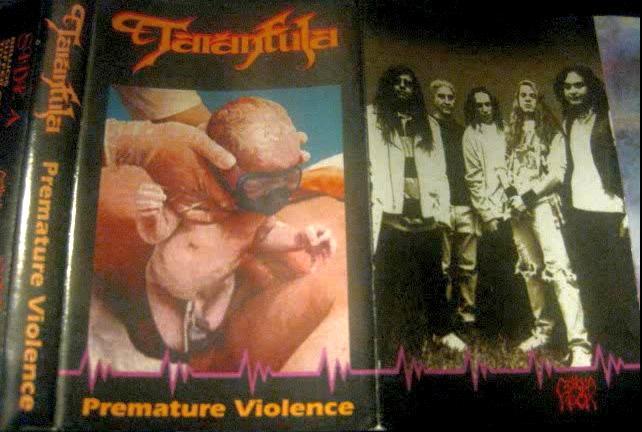 Tarantula - Premature Violence