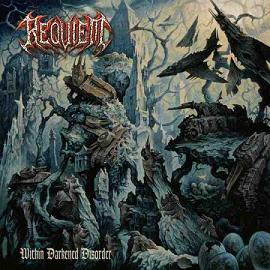 Requiem - Within Darkened Disorder