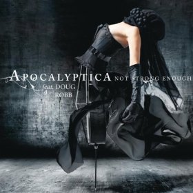 Apocalyptica - Not Strong Enough