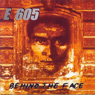 E 605 - Behind the Face