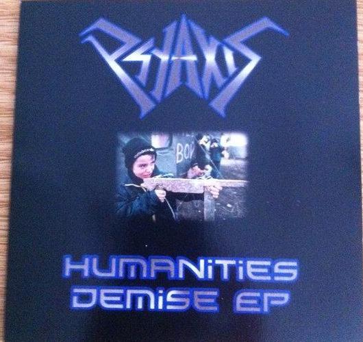 Psyaxis - Humanities Demise EP