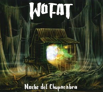Wo Fat - Noche del Chupacabra