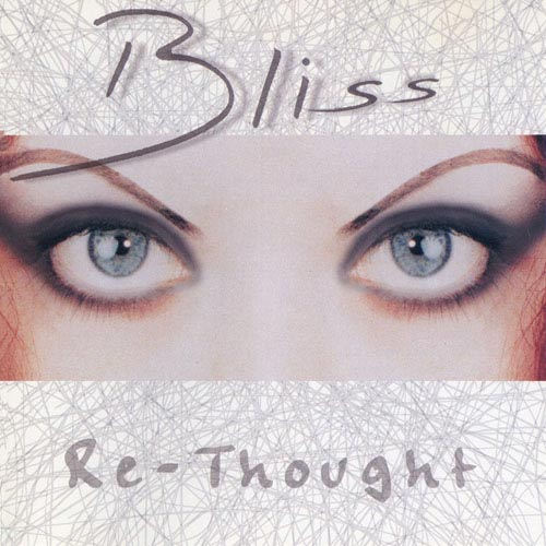 Bliss - Re-Thought