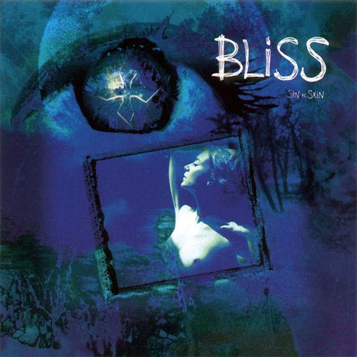 Bliss - Sin to Skin