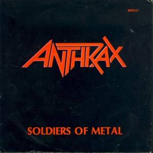 Anthrax - Soldiers of Metal