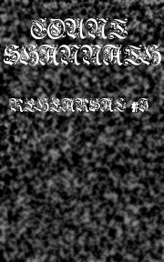 Count Shannäth - Rehearsal #1