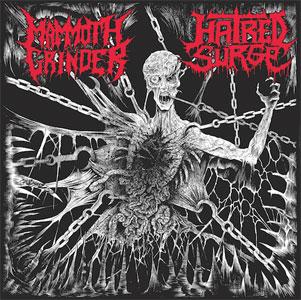 Mammoth Grinder / Hatred Surge - Mammoth Grinder / Hatred Surge