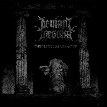 Deviant Messiah - Defiling Massacre