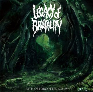 Legacy of Brutality - Path of Forgotten Souls