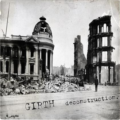 Girth - Deconstruction