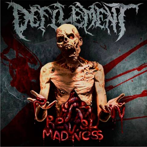 Defilement - Revel in Madness