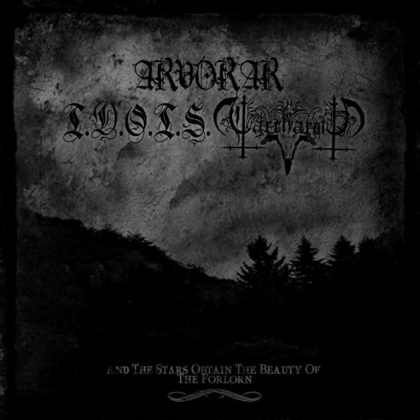 Carcharoth Λ.V. / Arvorar - And the Stars Obtain the Beauty of the Forlorn