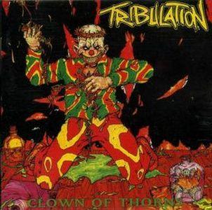 Tribulation - Clown of Thorns