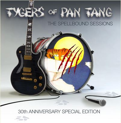 Tygers of Pan Tang - The Spellbound Sessions - 30th Anniversary Special Edition