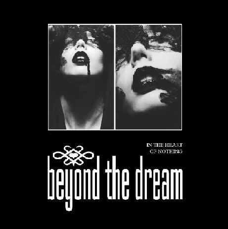 Beyond the Dream - In the Heart of Nothing