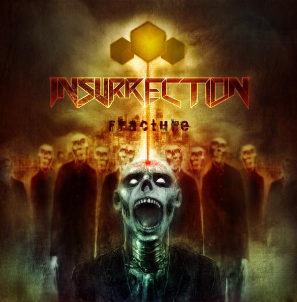 Insurrection - Fracture