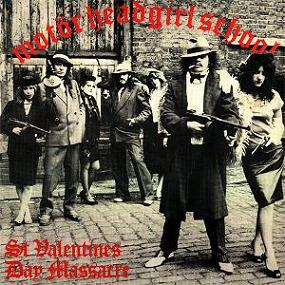 Motörhead / Girlschool - St. Valentine's Day Massacre