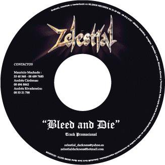Zelestial - Bleed and Die