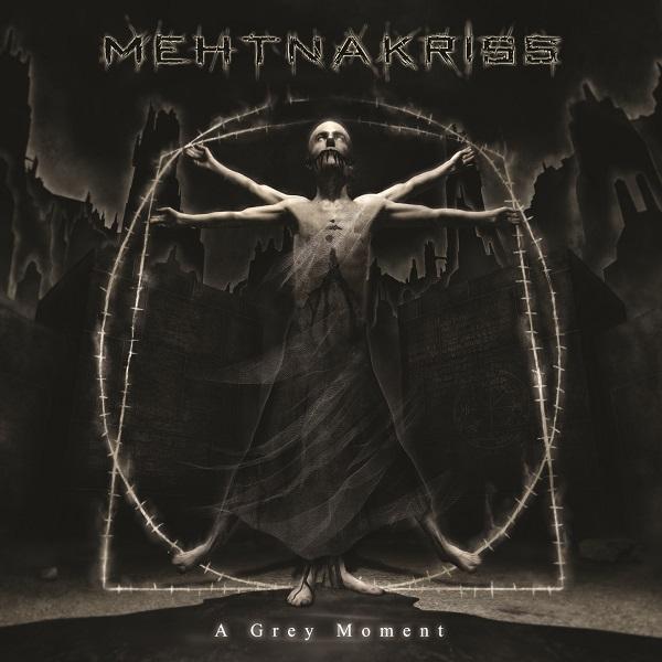 Mehtnakriss - A Grey Moment