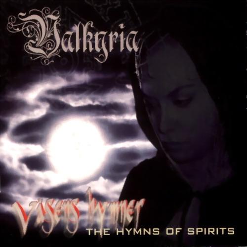 Valkyria - Väsens hymner - The Hymns of Spirits