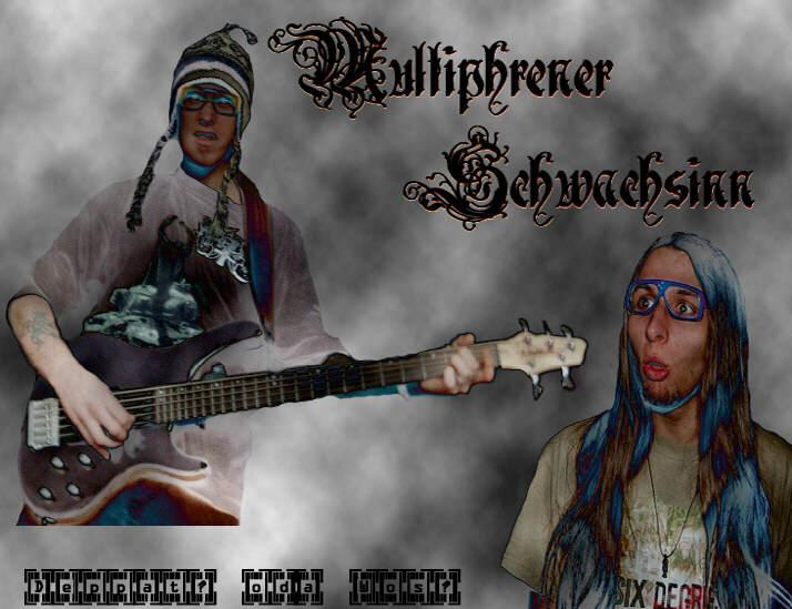 Multiphrener Schwachsinn - Photo