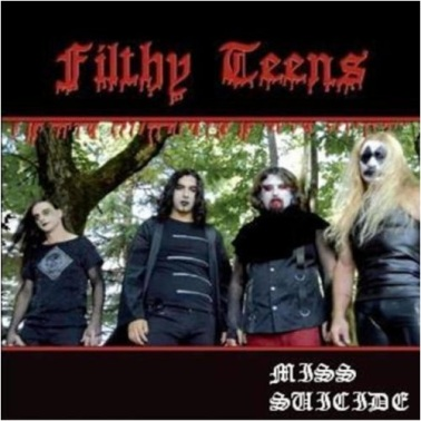 Filthy Teens - Miss Suicide
