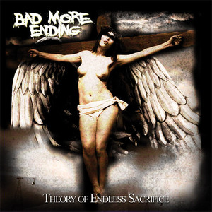 Bad More Ending - Theory of Endless Sacrifice