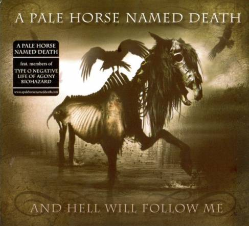 A Pale Horse Named Death - And Hell Will Follow Me (2010)