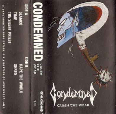 Condemned - Crush the Weak