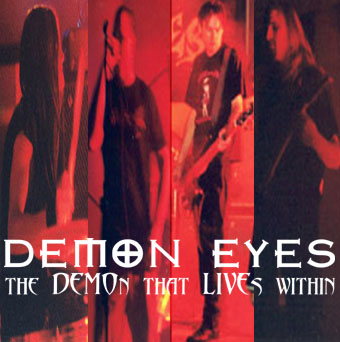 Demon Eyes - The Demon That Lives Within