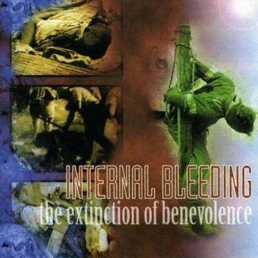 Internal Bleeding - The Extinction of Benevolence
