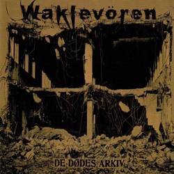 Waklevören - De dødes arkiv