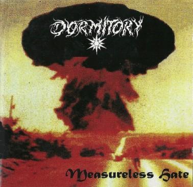 Dormitory - Measureless Hate