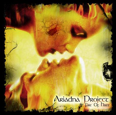 Ariadna Project - Fire of Hate