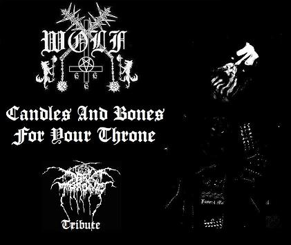 Wolf - Candles and Bones for Your Throne (Darkthrone Tribute)
