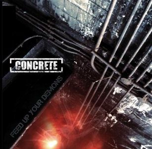 Concrete - Feed Up Your Demons